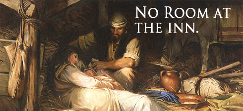 There's No Room in the Inn